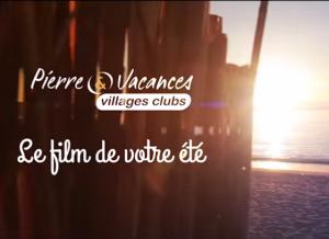 Pierre&Vacances 2014 – Campagne pub